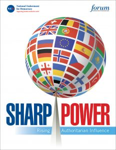 Report on Sharp Power by the National Endowment for Democracy.