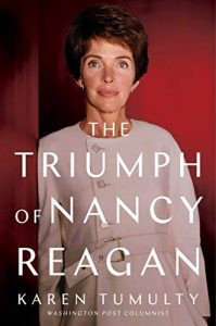 Book cover: The Triumph of Nancy Reagan, by Karen Tumulty.